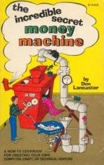 The incredible secret money machine